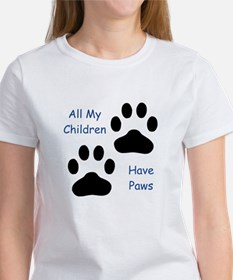 All My Children Have Paws 1 Tee