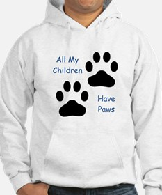 All My Children Have Paws 1 Hoodie