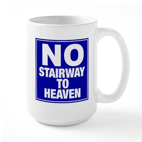 No Stairway To Heaven Large Mug