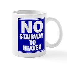 No Stairway To Heaven Mug