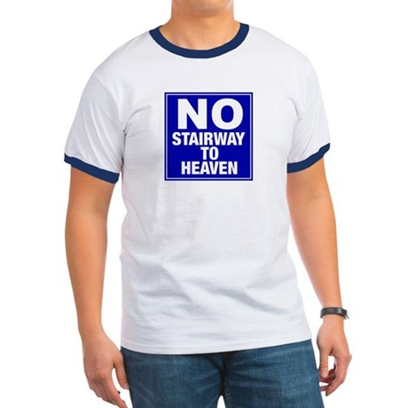 No Stairway To Heaven Ringer T