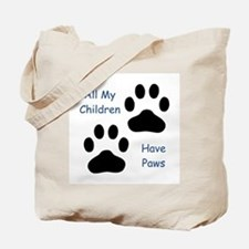 All My Children Have Paws 1 Tote Bag