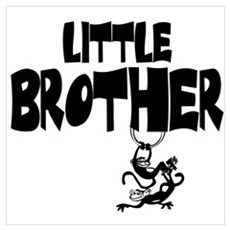 Little Brother (Monkies) Poster
