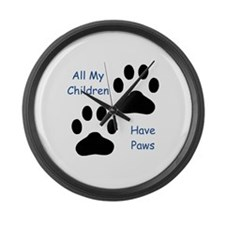 All My Children Have Paws 1 Large Wall Clock