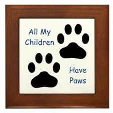 All My Children Have Paws 1 Framed Tile