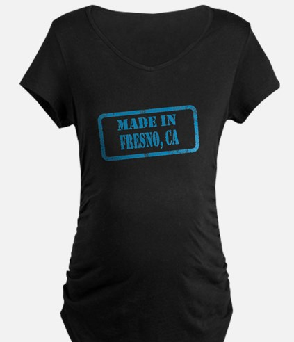 MADE IN FRESNO T-Shirt