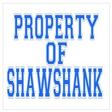 Property of Shawshank Poster