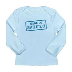 MADE IIN CULVER CITY, CA Long Sleeve Infant T-Shir