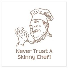 Skinny Chef Poster