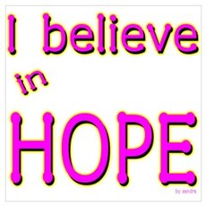I believe in Hope Poster