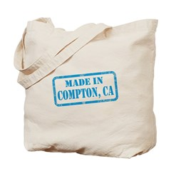 MADE IN COMPTON, CA Tote Bag
