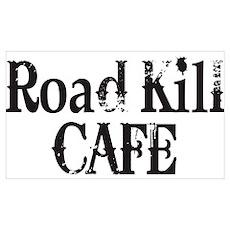 Road Kill Cafe Poster