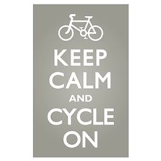Keep Calm Cycle On Poster
