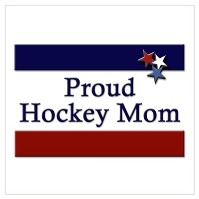 Proud Hockey Mom Poster
