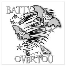 BATTY OVER YOU Poster
