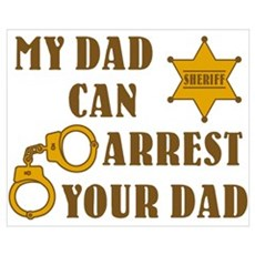 Arrest Your Dad Deputy Framed Print