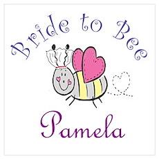 Pamela Bride to Bee Poster