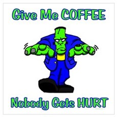 Give Me Coffee Poster