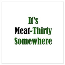 It's Meat-Thirty Canvas Art
