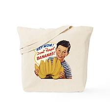 Don't Forget Bananas Tote Bag