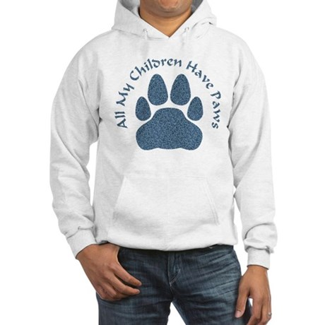 All My Children Have Paws 2 Hooded Sweatshirt