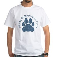 All My Children Have Paws 2 Shirt