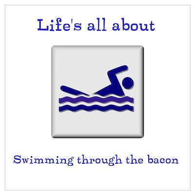 Swimming Thru Bacon Poster