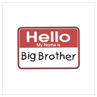 Hello Big Brother Canvas Art
