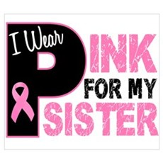 I Wear Pink For My Sister 31 Canvas Art