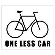 One less car - cycling Poster