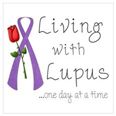 Living with Lupus One Day at a Time Pr Poster