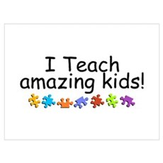 I Teach Amazing Kids Poster