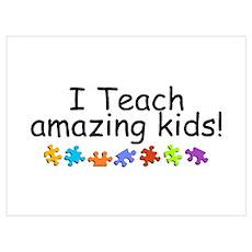 I Teach Amazing Kids Poster