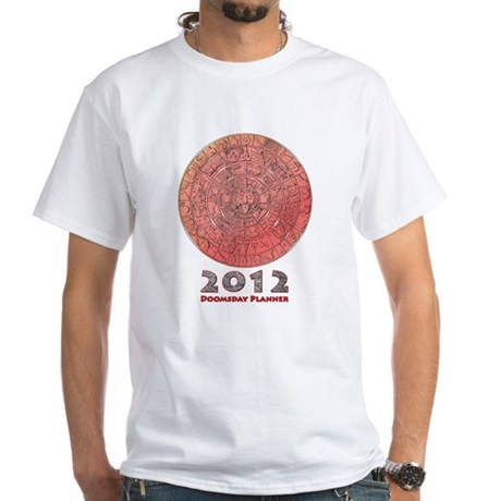 2012 Doomsday Planner White T-Shirt