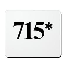 715* Home Run Record Protest Mousepad