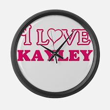 I Love Kayley Large Wall Clock