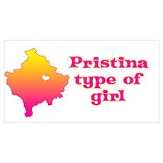 Pristina Type of Girl Poster