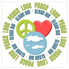 Peace Love Clean Air Earth Day Poster