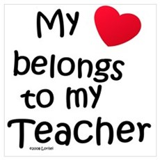 My Heart Belongs to My Teacher Framed Print