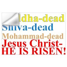 He is Risen Wall Decal