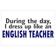 Dress Up Like An English Teacher Poster