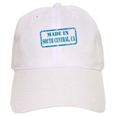 MADE IN SOUTH CENTRAL, CA Baseball Cap