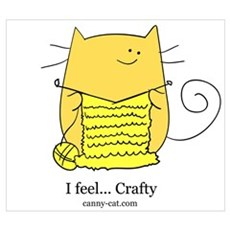 I feel... Crafty Poster