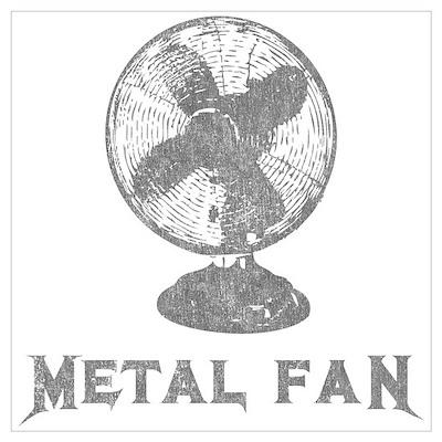 Metal Fan Poster