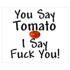You Say Tomato... Poster