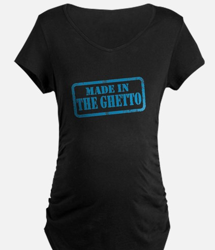 MADE IN THE GHETTO T-Shirt