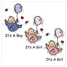 It's a Boy Girl Girl Triplets Poster