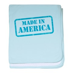 MADE IN AMERICA! baby blanket
