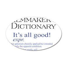 Film Dictionary: All Good! 22x14 Oval Wall Peel