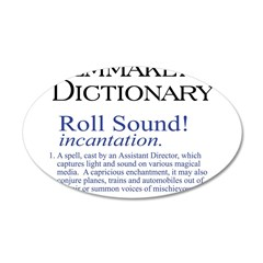 Film Dctnry: Roll Sound! 22x14 Oval Wall Peel